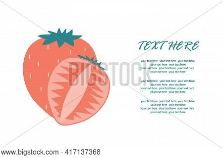 Ripe Strawberry With A Slice In A Cut On An Isolated Background For An Inscription. Vector Illustrat