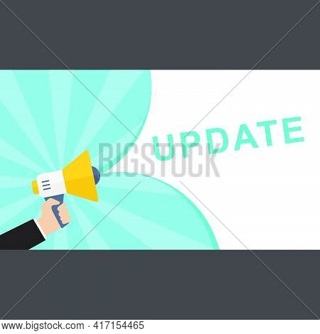 Hand Holding Megaphone With Update Announcement. Flat Update, New, Announcement, Application, Backgr