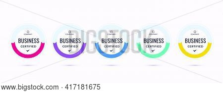 Certified Badge Logo Design For Business Company Training Badge Certificates To Determine Based On C