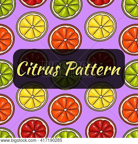 A Pattern Of Slices Of Lemon, Grapefruit. Lime And Orange. Seamless Pattern. Citrus Pattern. Vector