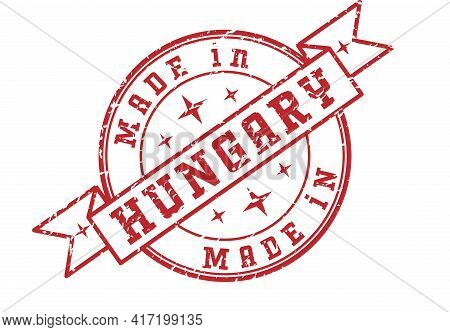 An Impression Of A Seal With The Inscription Made In Hungary, Isolated On A White Background