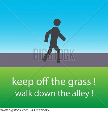 Person Walking On The Alley, With The Text: