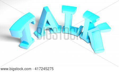 Talk Blue Bent Write Isolated On White Background - 3d Rendering Illustration