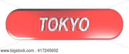 Tokyo Red Rounded Rectangular Push Button On White Background - 3d Rendering Illustration