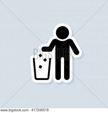 Rubbish Basket Sticker. Do Not Litter Sign. Trash Can Icon. Vector On Isolated Background. Eps 10.