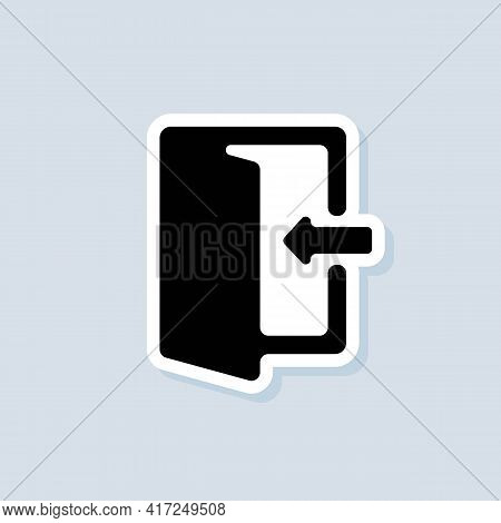 Exit And Entrance Sticker. Exit Icon. Vector. Ui Icon. Contoured Open Door With An Arrow. Vector On