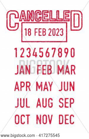 Vector Illustration Of The Cancelled Stamp And Editable Dates (day, Month And Year) In Ink Stamps