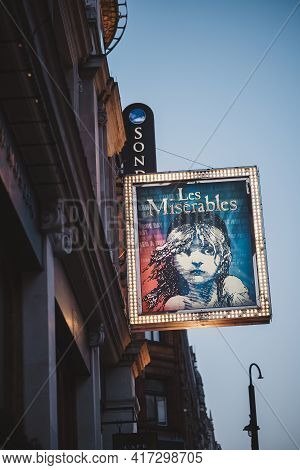 Soho, London | Uk -  2021.04.16: Les Miserables Sign, A World Famous Long Running Show In London's W