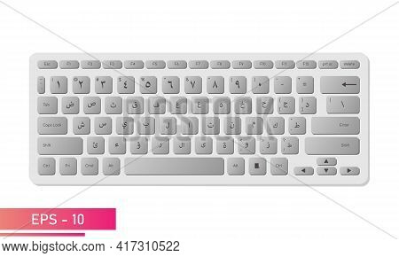Arabic Keyboard In Light Colors With Gray Keys And Symbols. Realistic Design. The Arabic Alphabet. O