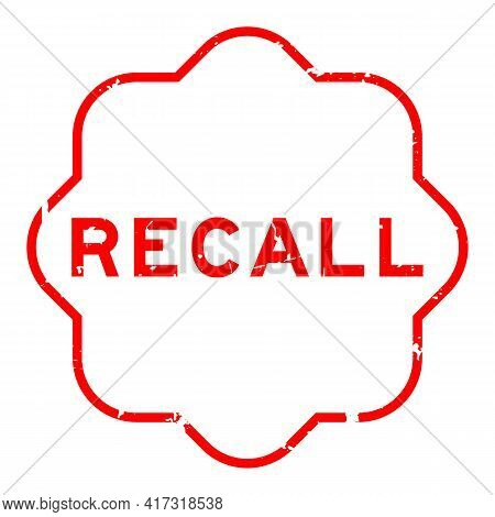 Grunge Red Recall Word Rubber Seal Stamp On White Background
