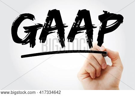 Gaap - Generally Accepted Accounting Principles Acronym With Marker, Business Concept Background