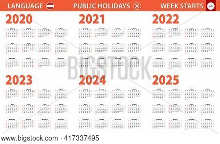 2020-2025 Year Calendar In Latvian Language, Week Starts From Sunday. Vector Calendar.