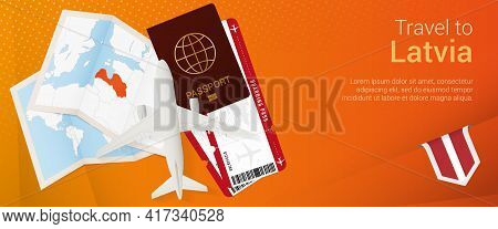 Travel To Latvia Pop-under Banner. Trip Banner With Passport, Tickets, Airplane, Boarding Pass, Map