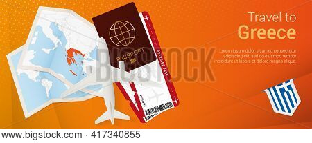 Travel To Greece Pop-under Banner. Trip Banner With Passport, Tickets, Airplane, Boarding Pass, Map