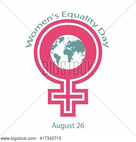 Womens Gender Icon And World Map For Womens Equality Day, Vector Art Illustration.