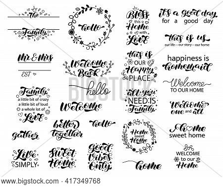 Welcome, Hello Brush Lettering Set. Collection Of Inscriptions For The Entrance To The House, Cafe,