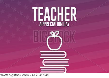 Teacher Appreciation Day. Holiday Concept. Template For Background, Banner, Card, Poster With Text I
