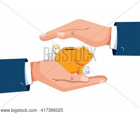 Savings Protection Vector Illustration. Businessman Is Holding Hand Over The Piggy Bank To Protect.