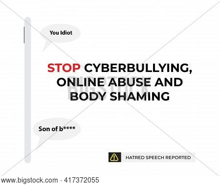 A Vector Of Chatting In Smartphone With Stop Cyberbullying,online Abuse And Body Shaming Message. Cy