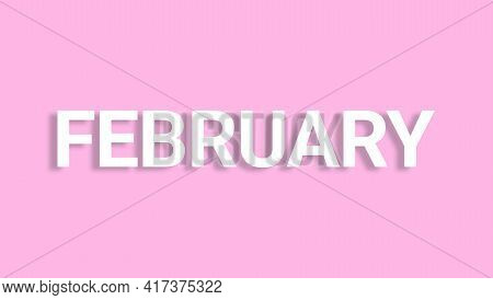 The Lettering And Design Phrase Of February.