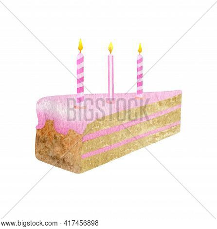 Watercolor Piece Of Birthday Cake With 3 Candles. Hand Drawn Cute Biscuit Cake Slice With Pink Glaze