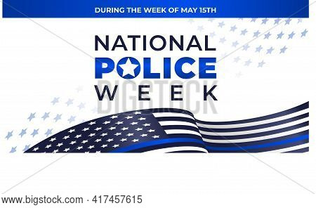 National Police Week. Vector Web Banner, Social Media, Poster, Card, Flyer. Text National Police Wee