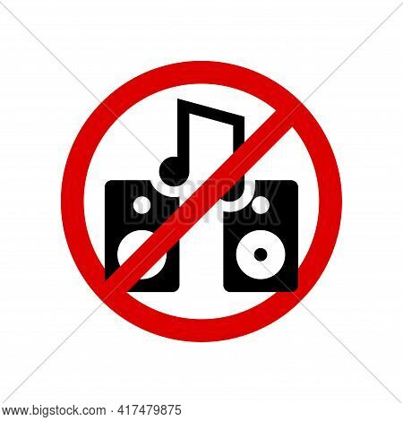 No Loud Music. Prohibition Sign. Forbidden Round Sign. Vector Illustration Isolated On White.