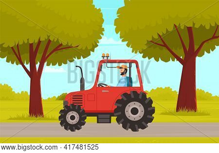 Farming And Agriculture Background, Man Driving Tractor. Agricultural Transport For Plowing Fields