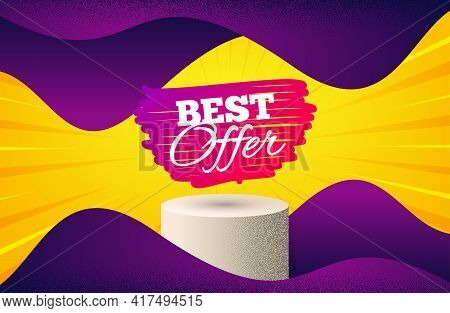 Best Offer Banner. Background With Podium Platform. Discount Sticker Shape. Sale Coupon Bubble Icon.