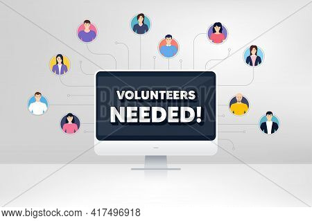 Volunteers Needed. Remote Team Work Conference. Volunteering Service Sign. Charity Work Symbol. Onli