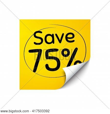 Save 75 Percent Off. Sticker Note With Offer Message. Sale Discount Offer Price Sign. Special Offer