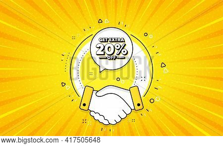 Get Extra 20 Percent Off Sale. Yellow Vector Button With Handshake. Discount Offer Price Sign. Speci