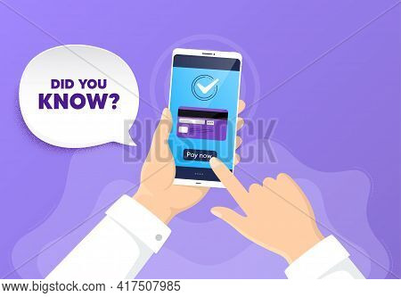 Did You Know. Pay By Card From Phone. Special Offer Question Sign. Interesting Facts Symbol. Did You
