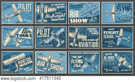 Aviation Show, Airplanes And Aviator Club Posters, Retro Vector. Vintage Aircraft Planes, Profession