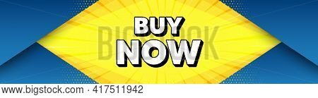 Buy Now. Modern Background With Offer Message. Special Offer Price Sign. Advertising Discounts Symbo