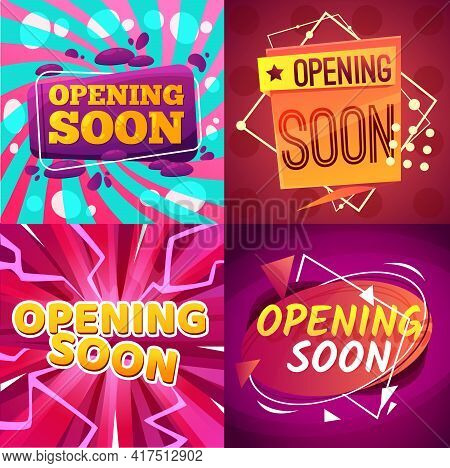 Opening Soon Cartoon Banners Vector Promotion And Announcement Design. Comic Bubbles On Bright Backg