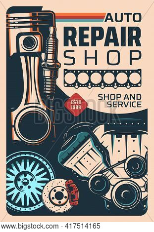 Vehicle Repair Shop And Car Service Vintage Poster. Car Engine Mechanic, Repair Garage Station Or Sp
