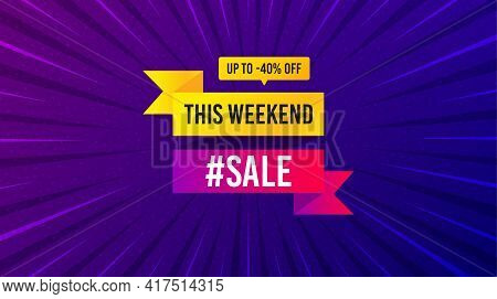 This Weekend Sale 40 Percent Off Banner. Purple Background With Offer Message. Discount Sticker Shap