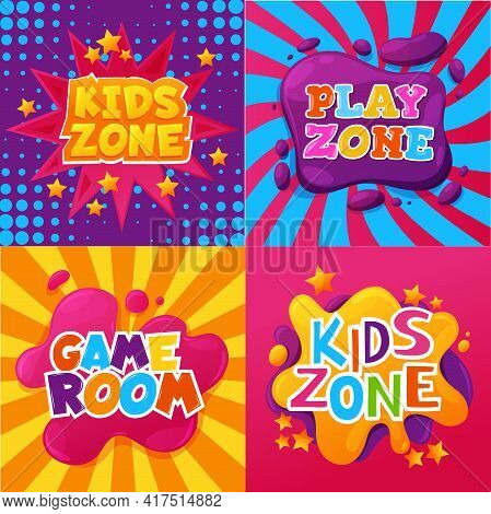 Kids Zone, Game And Play Room, Child Playground Signs, Vector Posters Or Banners. Kid Zone Cartoon C