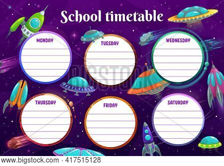 Kids Education School Timetable Vector Shedule With Space Ufo And Meteors. Kids Time Table Or Schedu