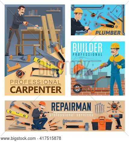 House Repair And Constructions Workers, Tools. Vector. Carpenter Cutting Wood In Workshop, Plumber W