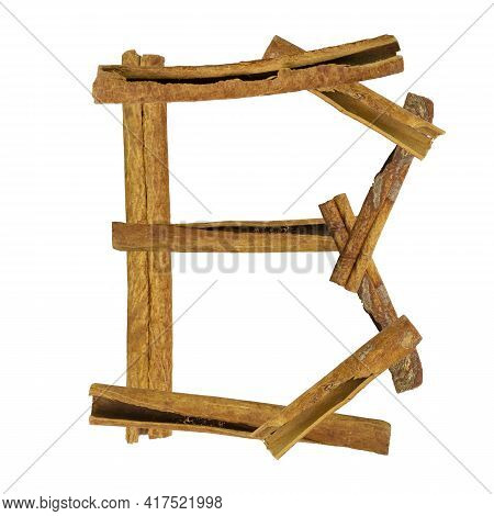 Cinnamon Font. Letter B Is Made From Pieces Of Cinnamon On White Isolated. Alphabet Letters Font Set