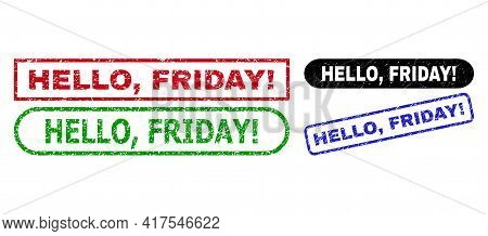 Hello, Friday Exclamation. Grunge Seal Stamps. Flat Vector Distress Seal Stamps With Hello, Friday E