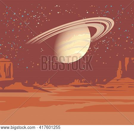 An Alien Planet Landscape With A Desert Valley, Rocks, And Views Of Saturn In A Starry Sky. Space Fa
