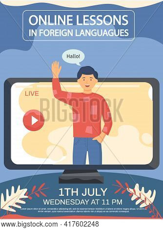 English Class With Native Speaker Saying Hallo. Online Lesson In Foreign Languages Concept Poster