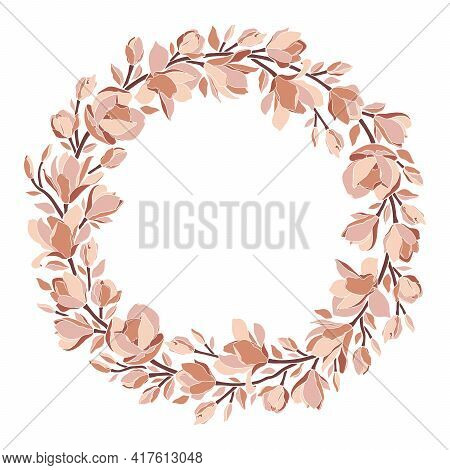 Floral Wreath, Frame With Magnolia Flowers, Branches, Leaves, Blooming Buds. Vector Illustration In