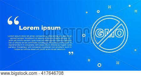 White Line No Gmo Icon Isolated On Blue Background. Genetically Modified Organism Acronym. Dna Food