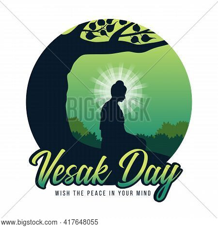 Vesak Day, Wish The Peace In Your Mind Text And Silhouette The Buddha Meditation Under Bodhi Tree In