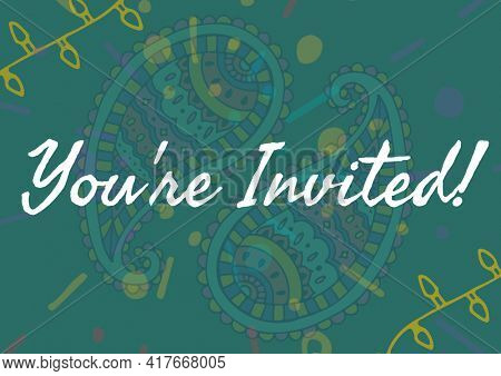 You're invited text on green paisley pattern with fairy lights on green background. invitation and celebration concept digitally generated image.