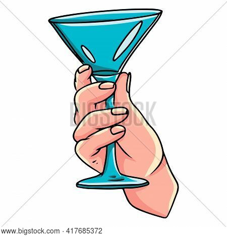 Cocktail Glass In Hand. Martini Glass In A Woman's Hand. Cartoon Style.